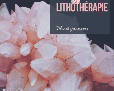 La Lithothérapie !